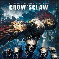 Purchase Crow's Claw - Blackened Fangs And Bloody Claws