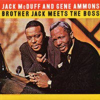 Purchase Jack Mcduff & Gene Ammons - Brother Jack Meets The Boss