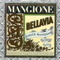 Purchase Chuck Mangione - Bellavia (Remastered)