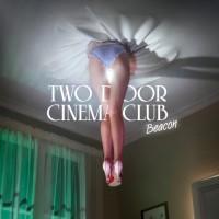 Purchase Two Door Cinema Club - Beacon