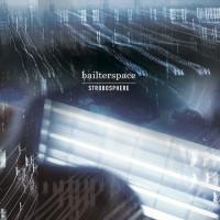 Purchase Bailterspace - Strobosphere