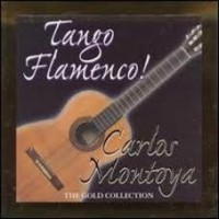 Purchase Carlos Montoya - Flamenco - The Gold Collection CD1
