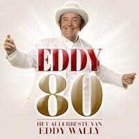 Purchase Eddy Wally - Eddy 80 (Het Allerbeste Van Eddy Wally) CD1