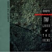 Purchase Inkuyo - Land Of The Incas