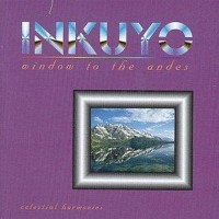 Purchase Inkuyo - Window to the Andes