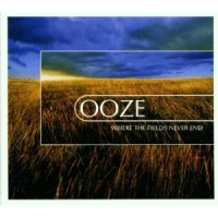 Purchase Ooze - Where The Fields Never End