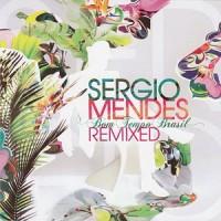Purchase Sergio Mendes - Bom Tempo Brasil (Remixed)