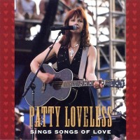 Purchase Patty Loveless - Patty Loveless Sings Songs Of Love