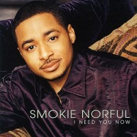 Purchase Smokie Norful - I Need You Now