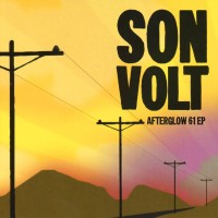 Purchase Son Volt - Afterglow 61 (EP)