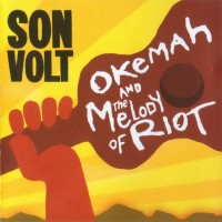 Purchase Son Volt - Okemah And The Melody Of Riot