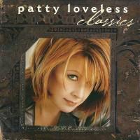 Purchase Patty Loveless - Classics