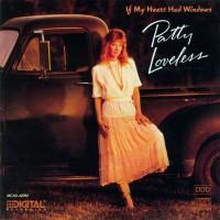 Purchase Patty Loveless - If My Heart Had Windows (Vinyl)