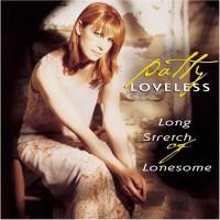 Purchase Patty Loveless - Long Stretch Of Lonesome (Vinyl)