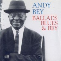 Purchase Andy Bey - Ballads, Blues & Bey