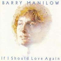Purchase Barry Manilow - If I Should Love Again (Reissue 1998)