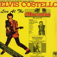 Purchase Elvis Costello - Live At The El Mocambo