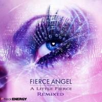 Purchase VA - Fierce Angel Presents (A Little Fierce Remixed)