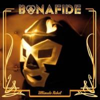 Purchase Bonafide - Ultimate Rebel