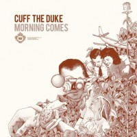 Purchase Cuff The Duke - Morning Comes