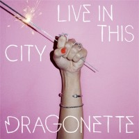 Purchase Dragonette - Live In This City (CDS)