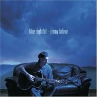 Purchase Jimmy Lafave - Blue Nightfall