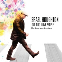 Purchase Israel Houghton - Love God Love People