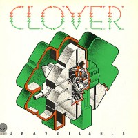 Purchase Clover - Unavailable (Reissue 2003)