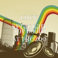 Purchase Lucy Spraggan - Top Room At The Zoo