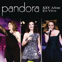 Purchase Pandora - Pandora XXV Anios En Vivo CD1