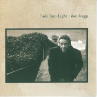 Purchase Boz Scaggs - Fade Into Light
