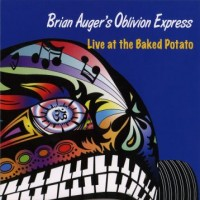 Purchase Brian Auger's Oblivion Express - Live At The Baked Potato CD1