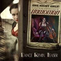 Purchase Unwoman - Dance Remixes Teaser (MCD)