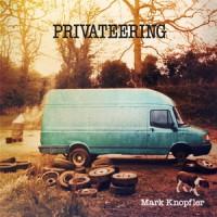 Purchase Mark Knopfler - Privateering CD1