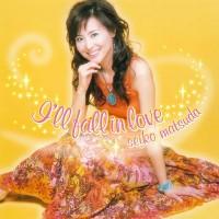 Purchase Matsuda Seiko - I'll Fall In Love (CDS)