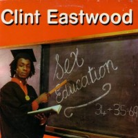 Purchase Clint Eastwood - Sex Education (VINYL)
