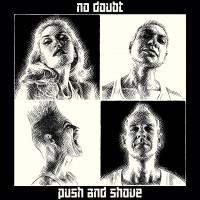 Purchase No Doubt - Push And Shov e