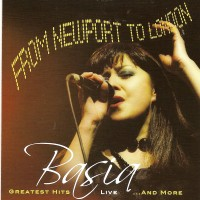 Purchase Basia - From Newport To London Greatest Hits Live & More