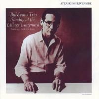Purchase Bill Evans Trio - Sunday At The Village Vanguard