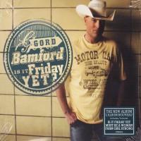 Purchase Gord Bamford - Is It Friday Yet?