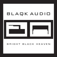Purchase Blaqk Audio - Bright Black Heaven