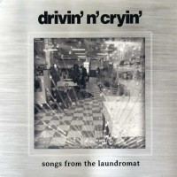 Purchase Drivin' N' Cryin' - Songs From The Laundromat (EP)