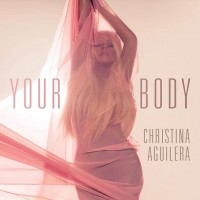 Purchase Christina Aguilera - Your Body (CDS)
