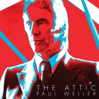 Purchase Paul Weller - The Attic (EP)