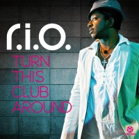 Purchase R.I.O. - Turn This Club Around