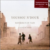 Purchase Youssou N'Dour - Nothing's In Vain (Coono Du Reer)