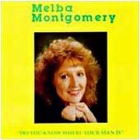 Purchase Melba Montgomery - Do You Know Where Your  Man Is