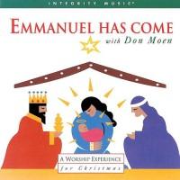 Purchase Don Moen - Emmanuel Has Come