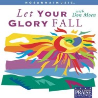 Purchase Don Moen - Let Your Glory Fall