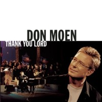 Purchase Don Moen - Thank You Lord
